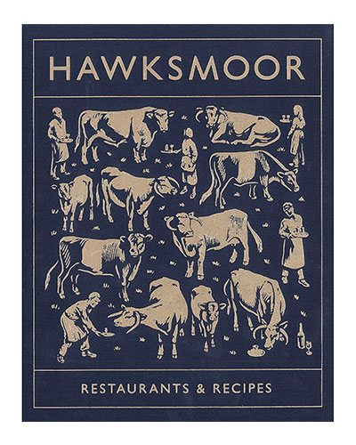 Hawksmoor Restaurants & Recipes